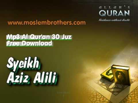 Free Mp3 Al Quran 30 Juz  - Syeikh Aziz Alili