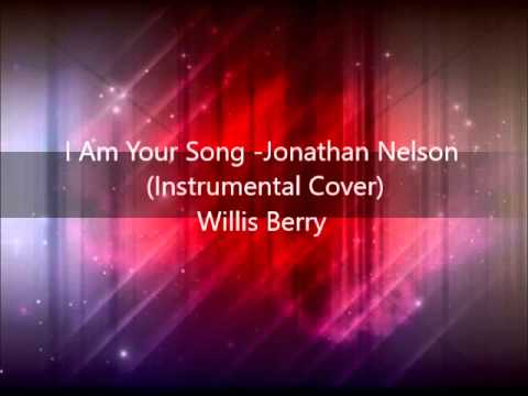 I Am Your Song  Jonathan Nelson Instrumental