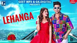 Song : lehanga singer jass manak lyrics composer female lead mahira sharma music sharry nexus video director satti dhillon ...