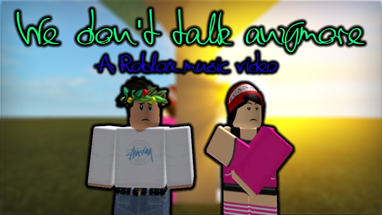 roblox we don t talk anymore id