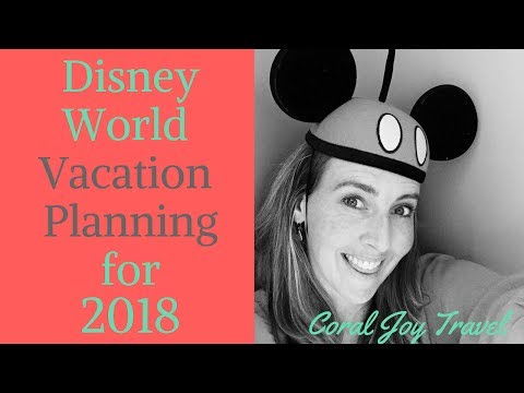 Walt Disney World Vacation Planning 2018 - with a Disney Travel Specialist