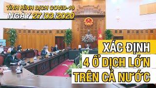Tin tức dịch Corona mới nhất ngày 27 tháng 3,2020 | Cập nhật dịch Covid-19