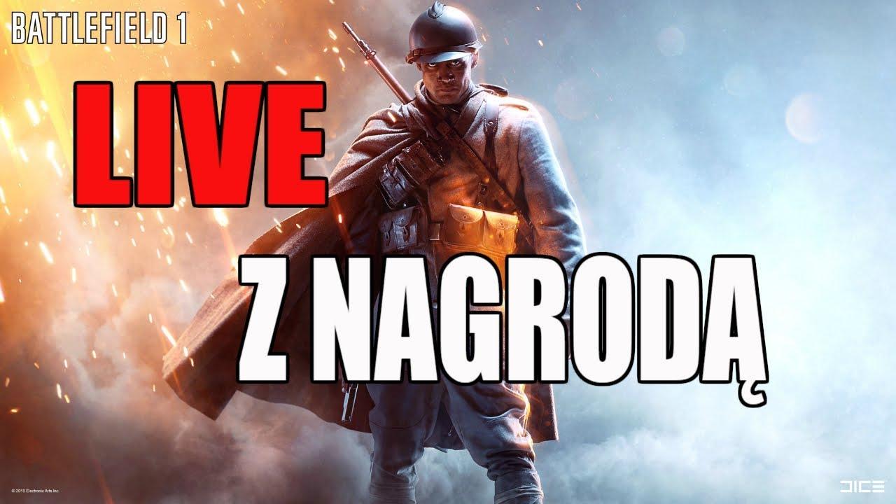 BATTLEFIELD 1 – LIVE z NAGRODĄ