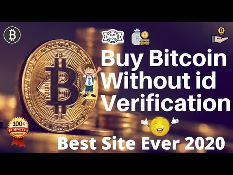 How To Buy Bitcoin Without Id | Trusted Site Low Fees 2020