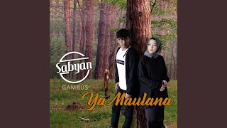 Download Lagu Ya Maulana mp3