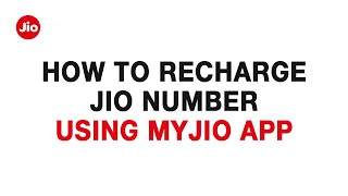 JioCare – How to Recharge Jio number using MyJio app | Reliance Jio