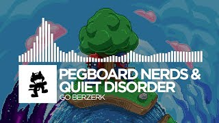 pegboard nerds quiet disorder go berzerk monstercat ep release