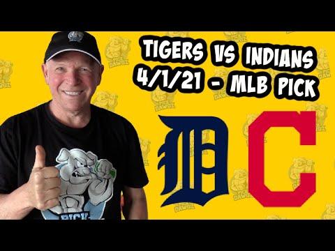 Detroit Tigers vs Cleveland Indians 4/1/21 MLB Pick and Prediction MLB Tips (Betting Pick)