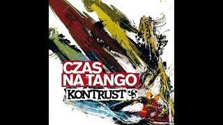 Kontrust - The Smash Song (CZAS NA TANGO)