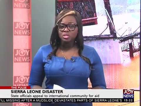 Sierra Leone Disaster - The Pulse on Joy News (16-8-17)