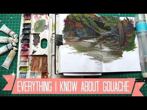 Everything I know about Gouache