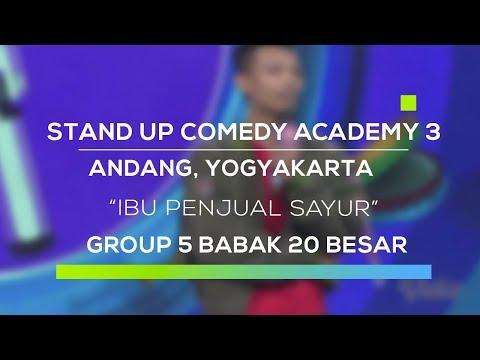Stand Up Comedy Academy 3 : Andang, Yogyakarta - Ibu Penjual Sayur
