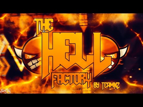 Geometry Dash 2.0   The Hell Factory by TeamN2 (Demon) [On Stream]