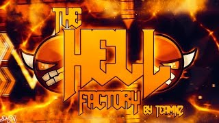 Geometry Dash 2.0 | The Hell Factory by TeamN2 (Demon) [On Stream]