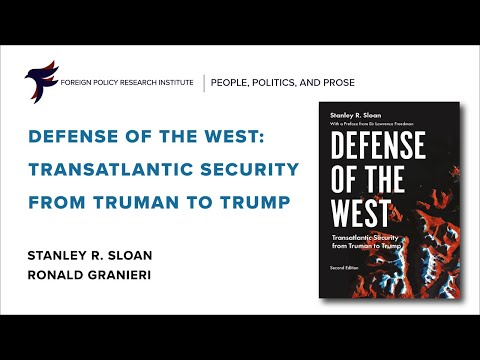 Defense of the West: Transatlantic Security from Truman to Trump