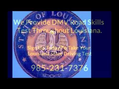 DMV Road Skills Test Mandeville Louisiana 985-231-7376 Take Your Louisiana  State Driving Test