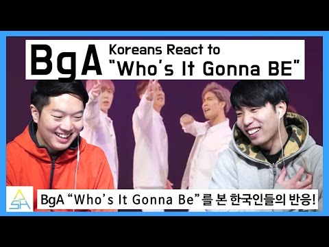 "Koreans React to BgA ""Who's it gonna be"" [ASHanguk]"