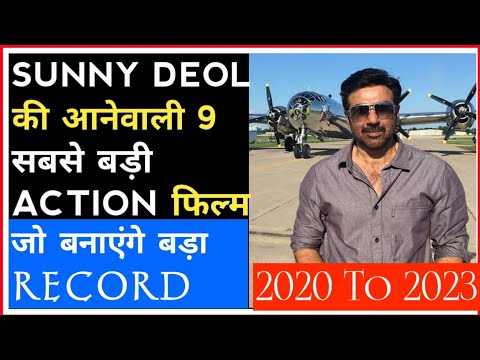 Download Sunny Deol 9 Biggest Upcoming Action Film 2020-2021-2022/सनी देओल की 9 आनेवाली फिल्म