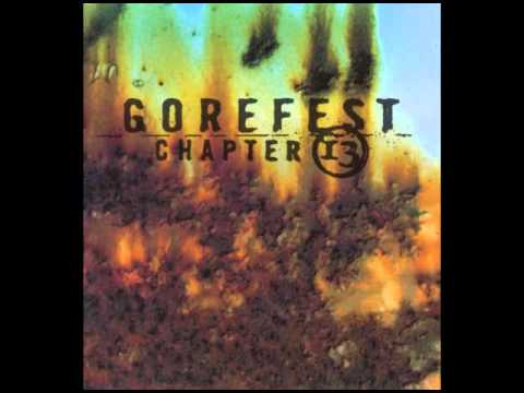 Gorefest - Chapter 13 (Full Album)