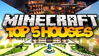 TOP 5 MINECRAFT HOUSES! - 2016 (Luxury, Mansions, & MORE!)
