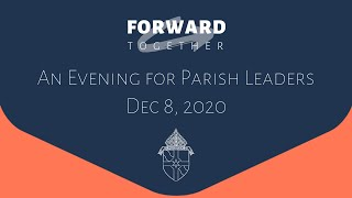 An Evening for Parish Leaders