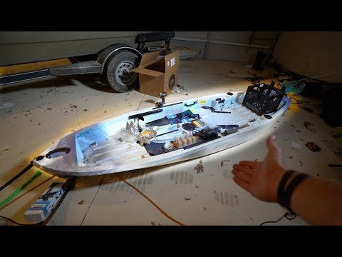 Customizing My KAYAK -- The Ultimate Fishing Kayak Project