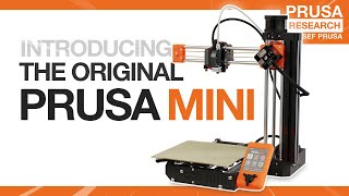 Original Prusa MINI is here: Smart and compact 3D printer for everyone!