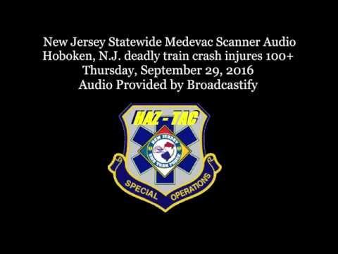 Scanner Audio Hoboken, N.J. deadly train crash injures 100+