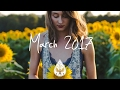 Indie/Pop/Folk Compilation - March 2017 (1½-Hour Playlist) mp3 indir