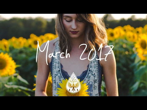 Indie/Pop/Folk Compilation - March 2017 (1½-Hour Playlist)