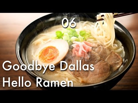Goodbye Dallas! Hello Ramen! – DAY 06