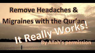 Ruqyah to Remove Headaches & Migraines | With Arabic Script & English Translation
