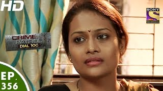 Crime Patrol Dial 100 - क्राइम पेट्रोल - Episode 356 - 5th January, 2017