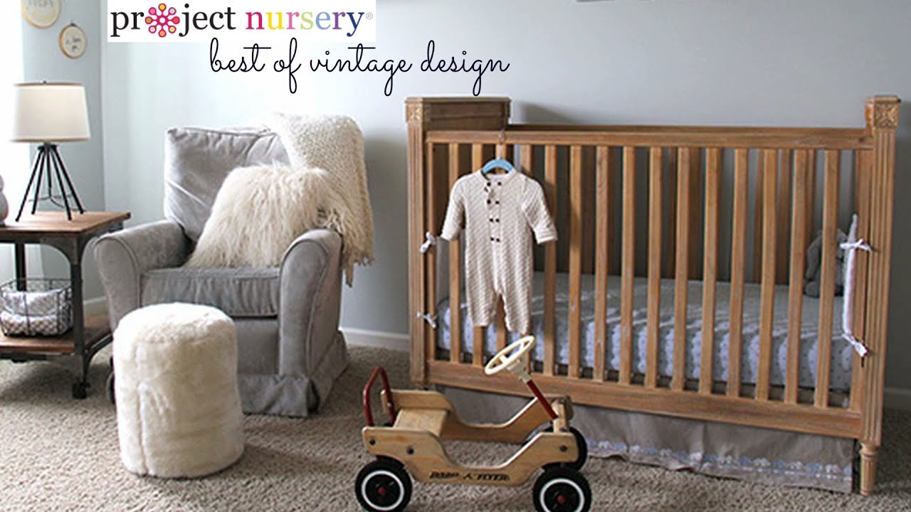 Project Nursery: Best Of Vintage Decor In The Babyu0027s Room   YouTube