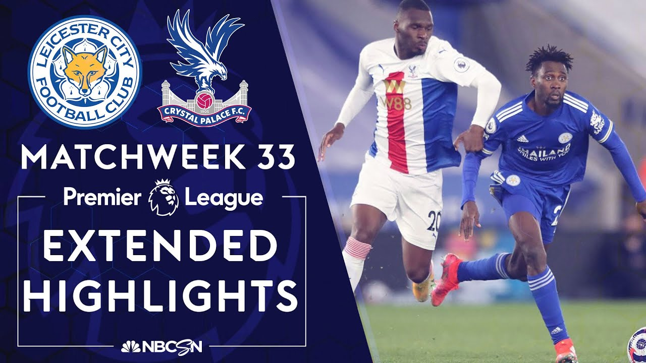Download Leicester City v. Crystal Palace | PREMIER LEAGUE HIGHLIGHTS | 4/26/2021 | NBC Sports