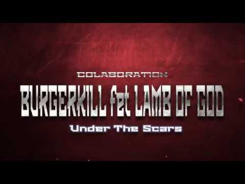 Under The Scars - Burgerkill Kolaborasi Feat Lamb Of God (Ghost Walking)