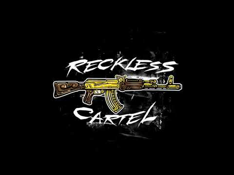 RECKLESS CARTEL (FREESTYLE)
