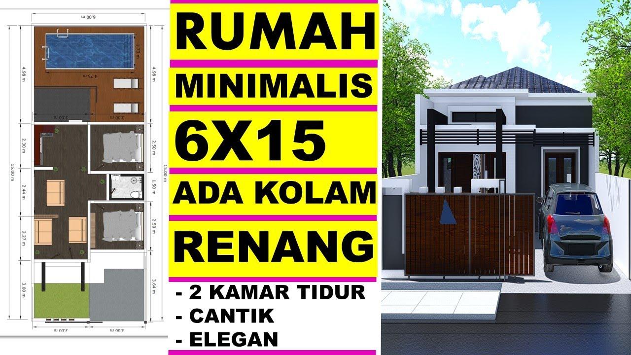 Desain Rumah 6x15 Minimalis dengan Kolam Renang 1 Lantai 2 ...