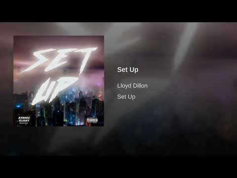 Lloyd Dillon - Set Up