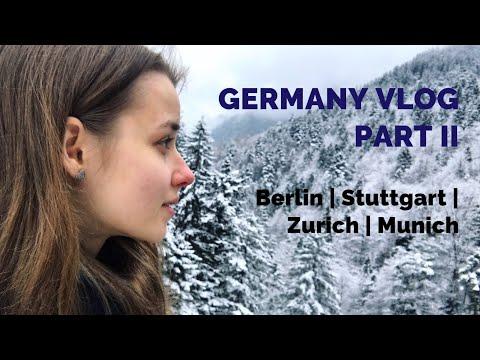 Germany Vlog 2017| Part 2| Berlin| Stuttgart| Zurich| Munich