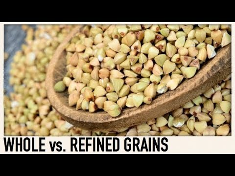 Whole grains vs. Refined grains explained with examples