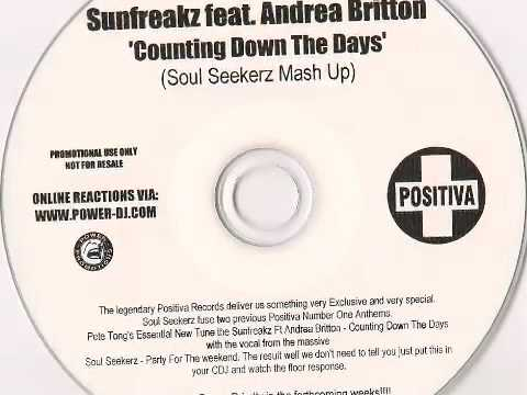 Sunfreakz feat. Andrea Britton - Counting Down The Days (Soul Seekerz Mash Up)
