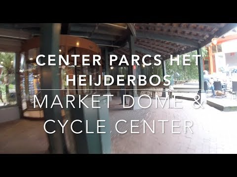 Center Parcs De Eemhof Market Dome.Center Parcs Het Heijderbos Market Dome Cycle Center Youtube