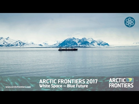 Arctic Frontiers Science 2017 The role of science in Arctic social and business development
