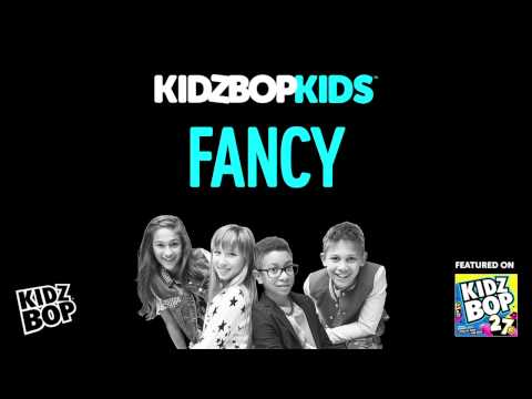 KIDZ BOP Kids - Fancy (KIDZ BOP 27)
