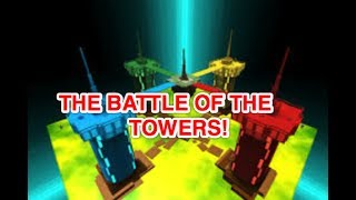 THE BATTLE OF THE TOWERS! | Roblox