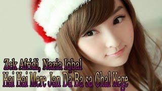 Download Zek Afridi Ft. Nazia Iqbal - Hai Hai Mere Jan Da Ba sa Chal Kege MP3 song and Music Video