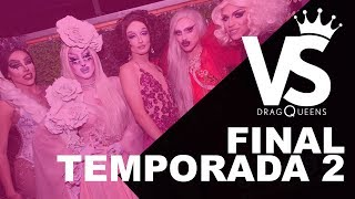 Final VERSUS Dragqueens T02