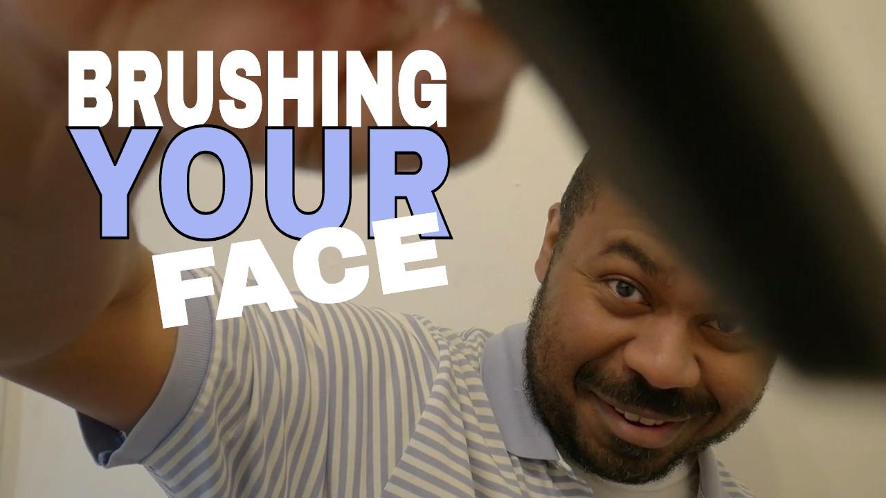 Asmr Brushing Your Face Roleplay With Foam Brushes Foam Brush Sounds Camera Touching Binaural