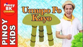 Umupo po Kayo Song | Pinoy BK Channel🇵🇭 | TAGALOG FOR KIDS (AWITING PAMBATA)